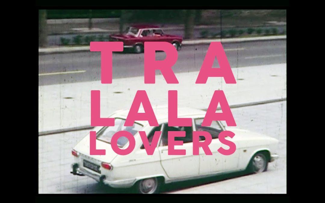 Amour et douceur avec les TRALALA LOVERS